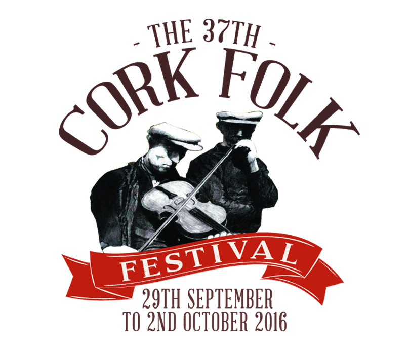 Cork Folk Festival - Cork, Ireland - 29th Sep - 2nd October 2016