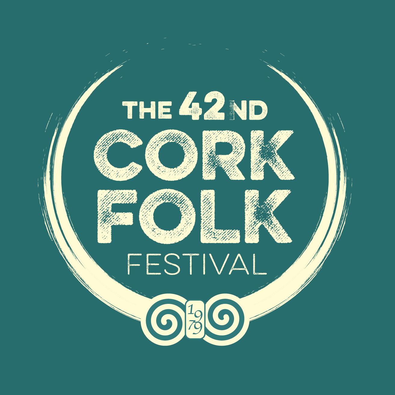 Cork Folk Festival - Cork, Ireland  29th Sept-3rd October 2021